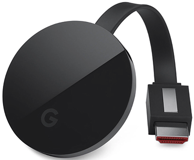 Chromecast Ultra - 4K Streaming: US$69.