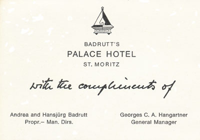 Badrutt's Palace Hotel's welcome card from the owners & the management.