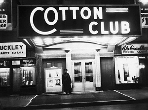 Cotton Club.