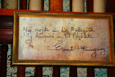 Ernst Hemingway drank his Daiquiris at El Floridita & his Mojitos at La Bodeguita bar, Havana, Cuba.
