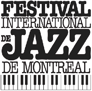 Montreal International Jazz Festival.