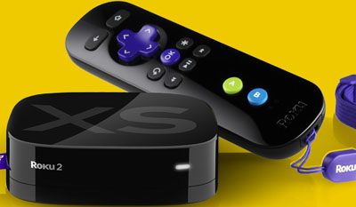 Roku - 'Every TV needs a Roku'.