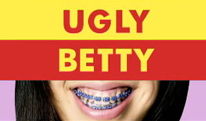 Ugly Betty: 2006-2010.