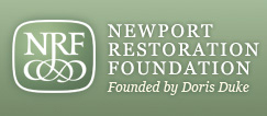 Newport Restoration Foundation, 680 Bellevue Avenue, Newport, RI 02840.