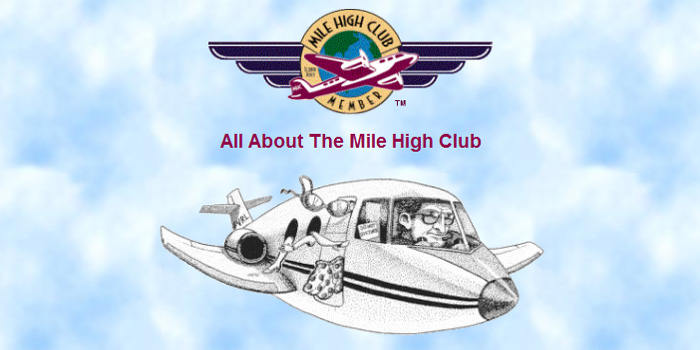 The Mile High Club.