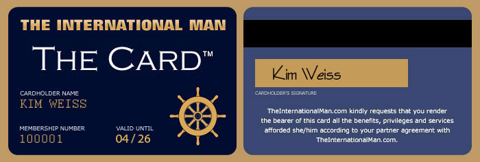 The International Man's privilege and benefit membership card: The Card!